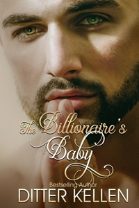The Billionaire's Baby (Ditter Kellen)