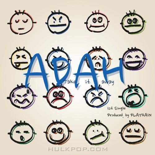 ADAH – Take It Away – Single