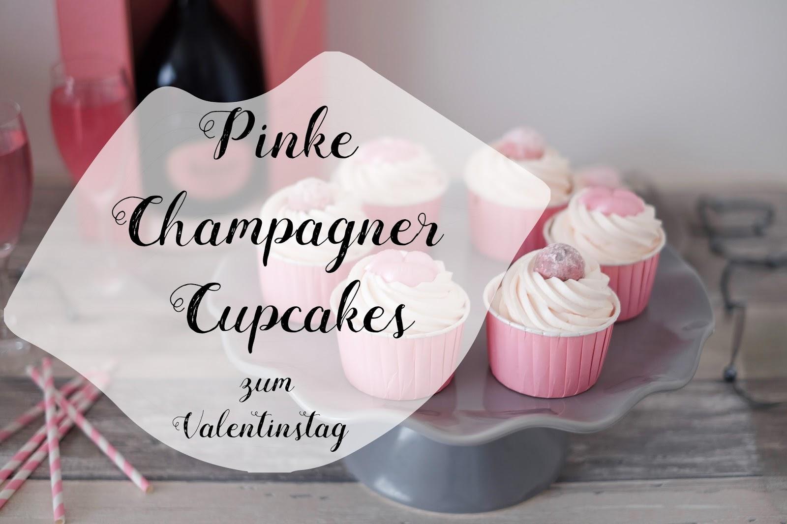 Pinke Champagner Cupcakes Zum Valentinstag Marion S Kaffeeklatsch