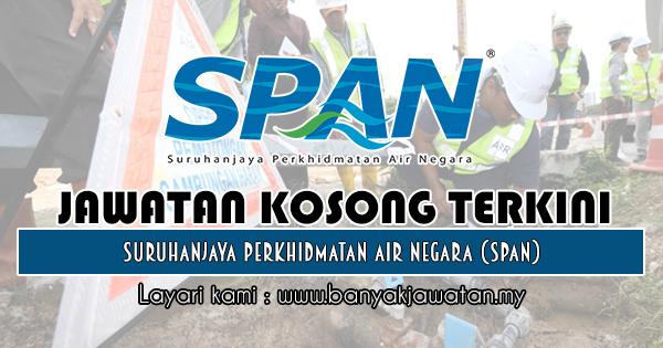Jawatan Kosong 2018 di Suruhanjaya Perkhidmatan Air Negara (SPAN)