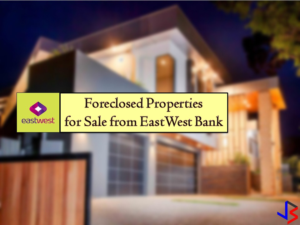 There are many banks in the Philippines that are selling foreclosed properties. One of these banks is the EastWest Bank that has many acquired properties for sale in their foreclosure auction. In real estate foreclosure listings below from EastWest Bank, can find foreclosed homes or house and lot, vacant lot and any other properties. If you are lucky enough, you may acquire one of this properties at a cheap price compared to those in the market! Real-estate properties are one of the best investment nowadays where the value or your money grow as the time pass by.  Note: Jbsolis.com is not affiliated with Land Bank and this post is not a sponsored. All information below is for general purpose only. If you are interested in any of these properties, contact directly with the bank's branches in your area or in contact info listed in this post. Any transaction you entered towards the bank or any of its broker is at your own risk and account.