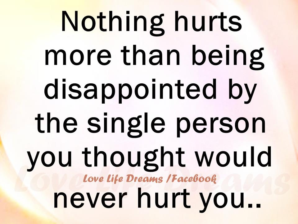 Love Life Dreams If You Re Lucky Enough To Find Someone: Love Life Dreams: Nothing Hurts More Than Being