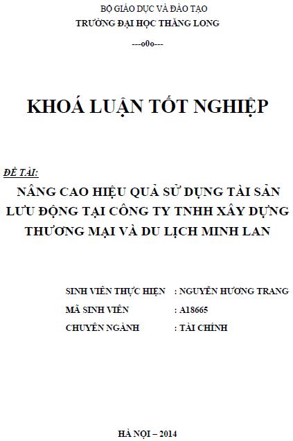 Nâng cao hiệu quả sử dụng tài sản lưu động tại Công ty TNHH Xây dựng Thương mại và Du lịch Minh Lan