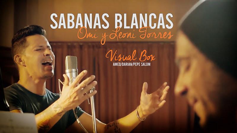 OMI y Leoni Torres - ¨Sábanas Blancas¨ - Videoclip - Dirección: Visual Box. Portal Del Vídeo Clip Cubano - 01