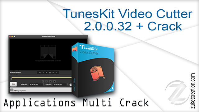 TunesKit Video Cutter 2.0.0.32 + Crack