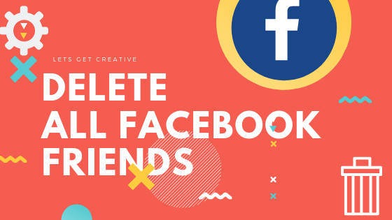 How To Remove All Friends On Facebook At Once<br/>