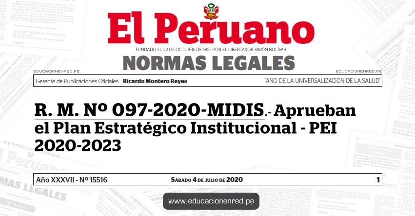 R. M. Nº 097-2020-MIDIS.- Aprueban el Plan Estratégico Institucional - PEI 2020-2023
