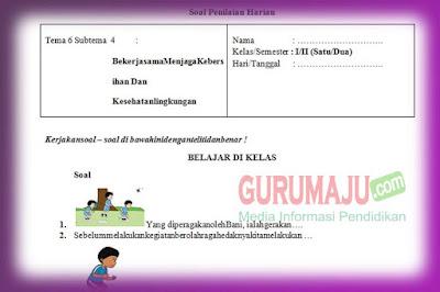 Soal PH / UH PJOK Kelas 1 Tema 6 Kurikulum 2013 Tahun 2019