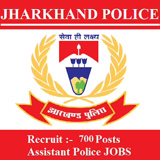 Jharkhand Police Recruitment 2017 for Assistant Police Posts