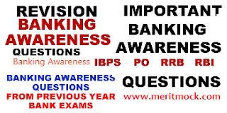 Banking Awareness Questions For IBPS Bank Exams