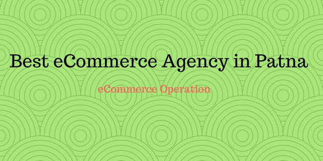 Best-eCommerce-Agency-in-Patna