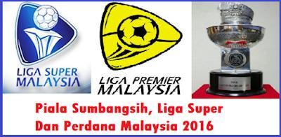 Liga Super Dan Liga Perdana Malaysia 2016