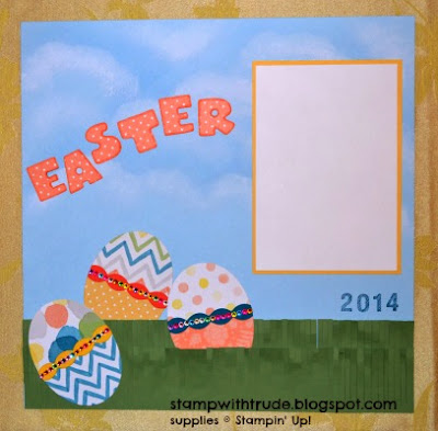 http://stampwithtrude.blogspot.com Stampin' Up! Easter scrapbook page