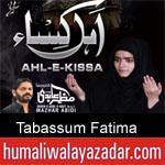 https://www.humaliwalyazadar.com/2018/09/tabassum-fatima-nohay-2019.html