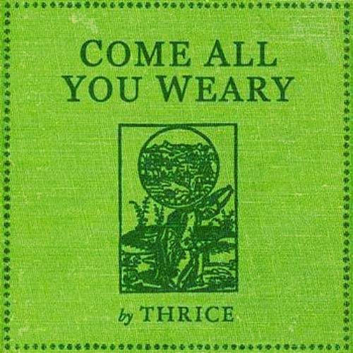 [2008] - Come All You Weary [EP]