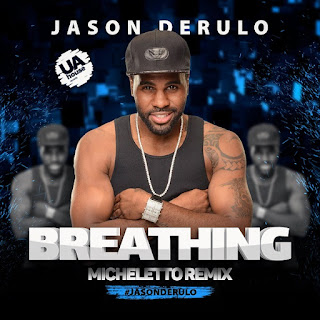 Jason Derulo - Breathing (Micheletto Remix) + 9