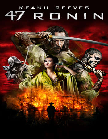 Poster Of 47 Ronin 2013 Hindi Dual Audio 500MB BRRip 720p ESubs HEVC Free Download Watch Online downloadhub.in