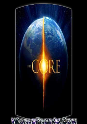 Poster Of The Core (2003) In Hindi English Dual Audio 300MB Compressed Small Size Pc Movie Free Download Only At worldfree4u.com