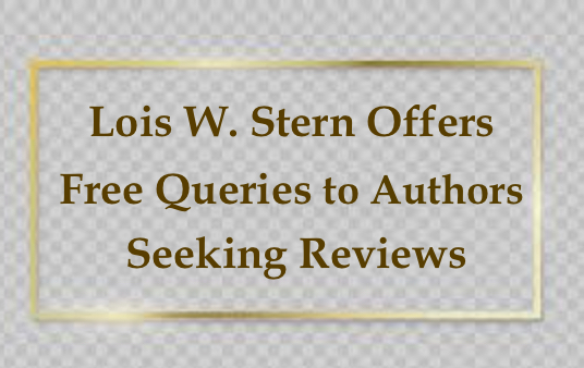 Lois W. Stern Helps Authors Query for Volunteer Reviewers Free