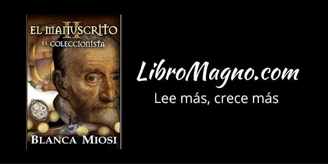 """""""El Manuscrito II"""" de Blanca Miosi"""