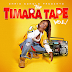 Timara - The Timara Tape Vol. 1 (Album)