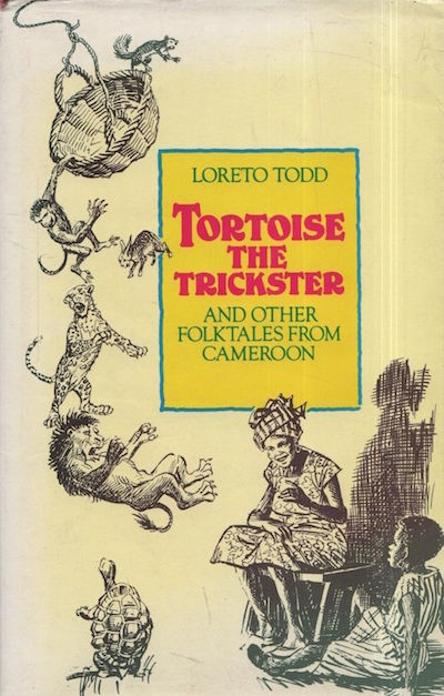book cover of Tortoise the Trickster and Other Folktales from Cameroon by Loreto Todd