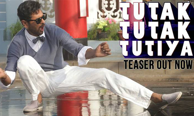You Can't Miss Teaser Of 'Tutak Tutak Tutiya': Watch Video