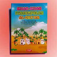 Buku Anak Kisah Pengumpulan Al Quran