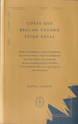 LIBRO - Cosas Que Brillan Cuando Están Rotas Nuria Labari (Circulo de Tiza - 2016) NOVELA | Comprar en Amazon España