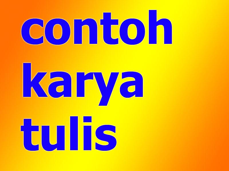 Contoh Karya Tulis 2 Variabel Contoh Kar