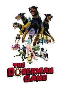 Watch The Doberman Gang Online Free in HD