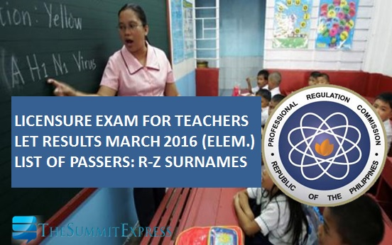 R-Z Passers List: March 2016 LET Results Elementary