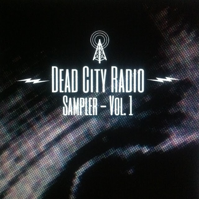 Dead City Radio - Sampler Vol. 1