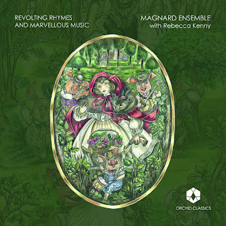 Revolting Rhymes and Marvellous Music - Magnard Ensemble