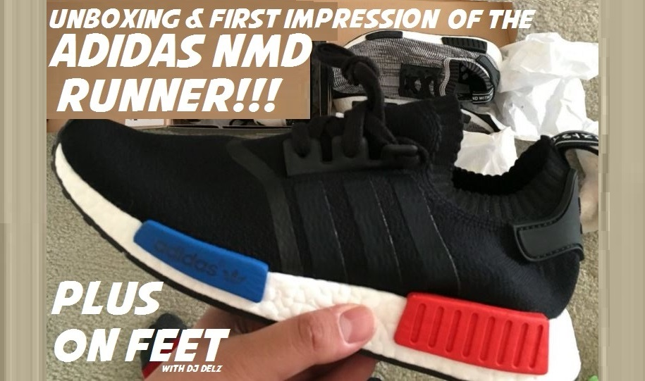 new arrivals 0c8bf e4b1a Unboxing adidas NMD Boost Runner Shoes With On Foot Look + Sizing With Dj  Delz MAJOR HEAT!