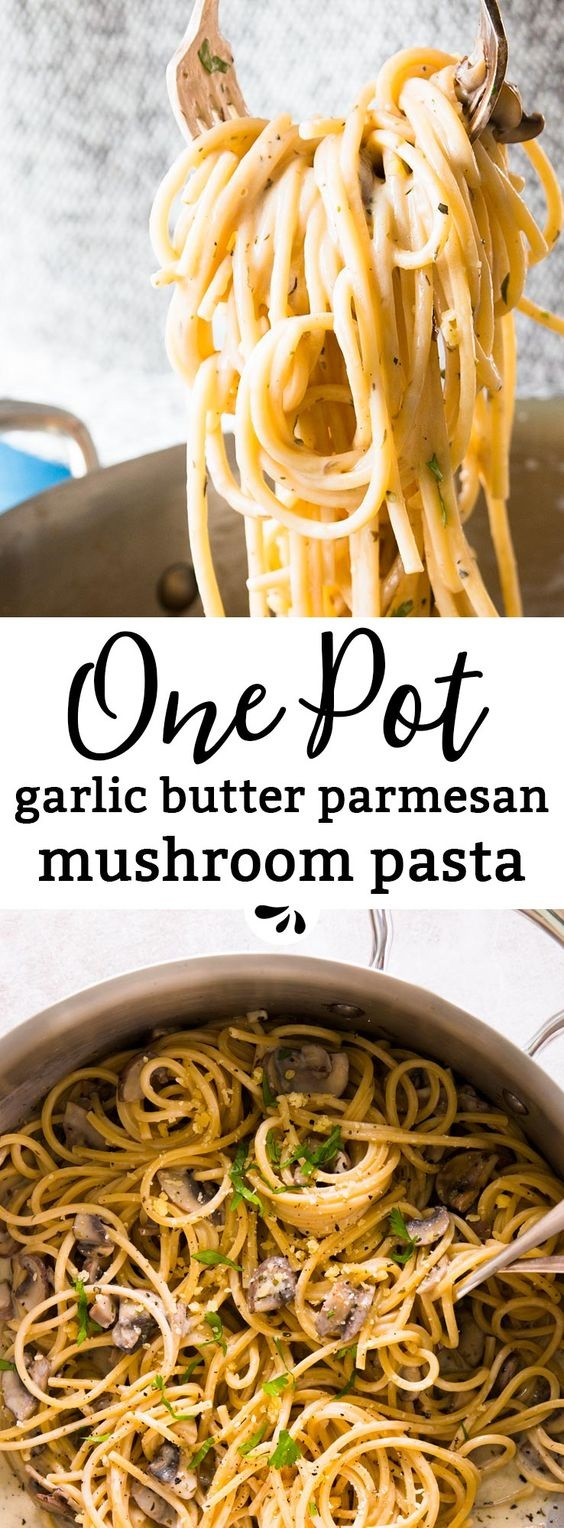 One Pot Garlic Butter Parmesan Mushroom Pasta