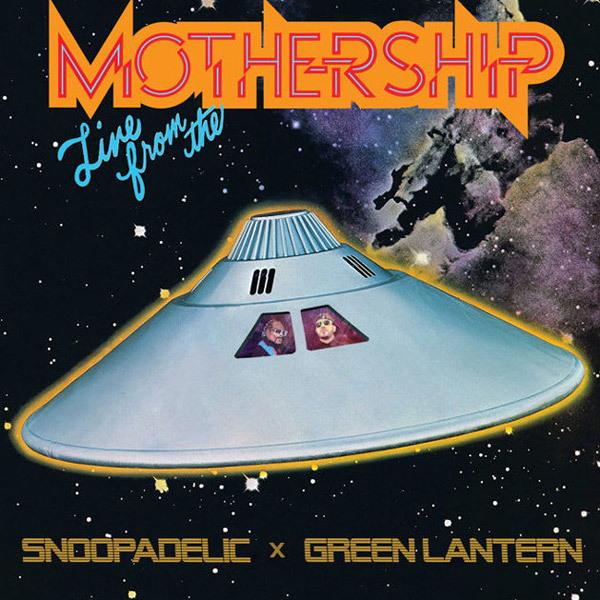 DJ Snoopadelic x Green Lantern Mixtape - Live vom Mothership | Das Montags Mixtape