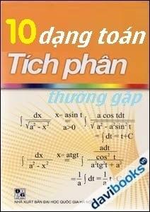 10 dạng toán tích phân thường gặp - Nguyễn Thanh Tùng
