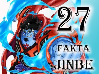 27 Fakta Tentang Jinbe sang Ksatria Laut