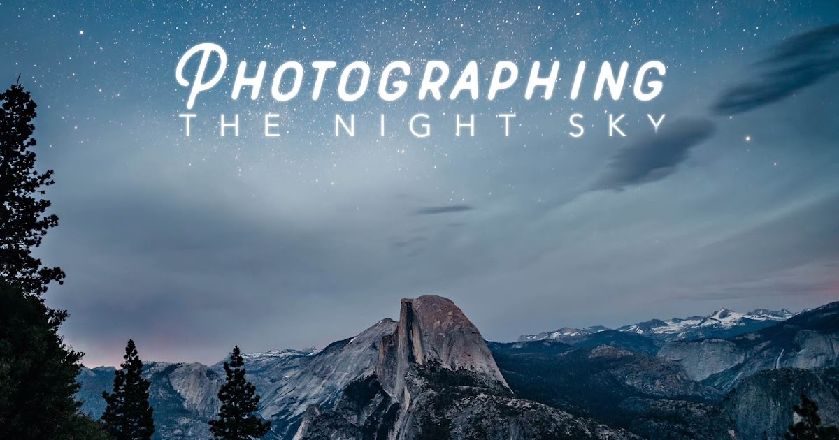 Astrophotography: How to Shoot Long Exposures at Night