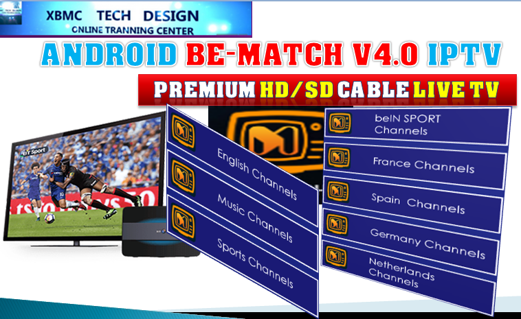 Download Free Be-MatchV4.0 IPTV APK- FREE (Live) Channel Stream Update(Pro) IPTV Apk For Android Streaming World Live Tv ,TV Shows,Sports,Movie on Android Quick Free Be-MatchV4.0 Beta IPTV APK- FREE (Live) Channel Stream Update(Pro)IPTV Android Apk Watch World Premium Cable Live Channel or TV Shows on Android