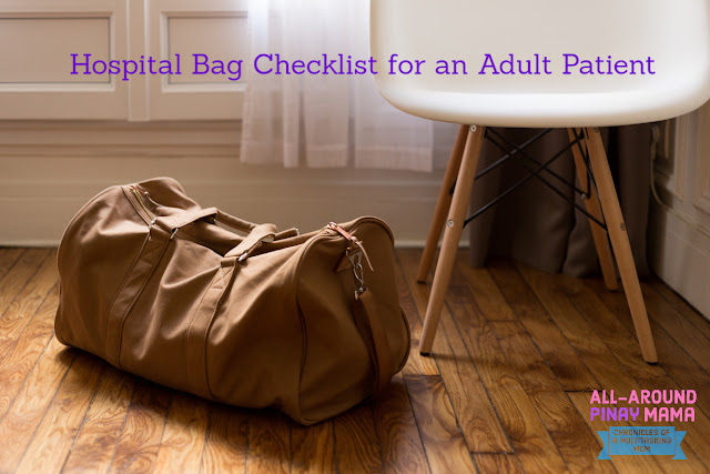 All-Around PInay Mama: Hospital Bag Checklist for an Adult Patient