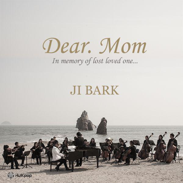 [Single] Ji Bark – Dear. Mom
