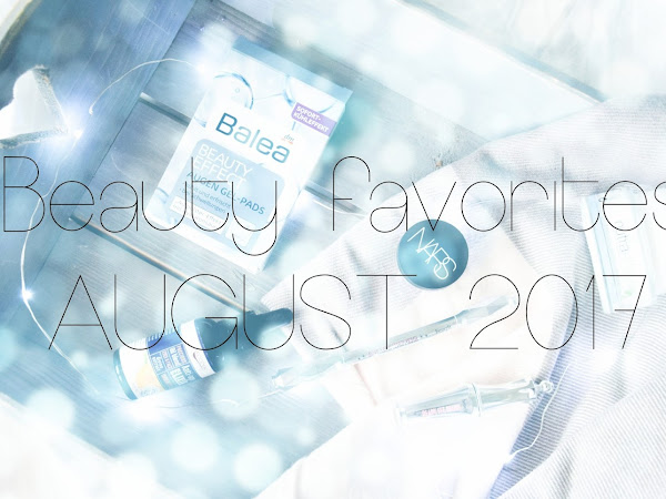 Beauty Favorites :: August 2017