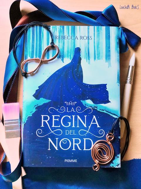 La regina del Nord - Rebecca Ross