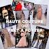 HAUTE COUTURE OU PRET-A-PORTER