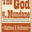Book Review:The God Of The Mundane