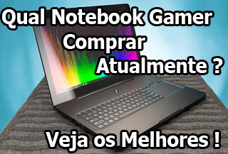 Qual Notebook Gamer Comprar