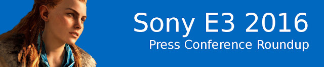 E3 2016: Sony Press Conference Roundup banner