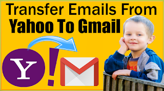 How to Switch From Yahoo Mail to Gmail ? Transfer Mails With Attachments/Contacts Gmail